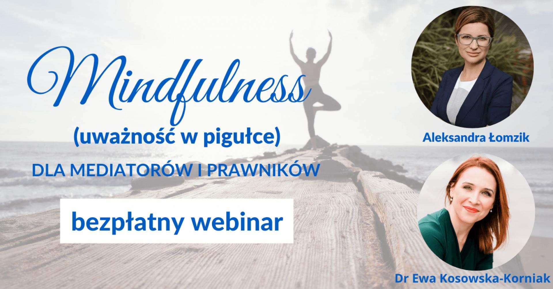 Mindfulness (uważność w pigułce) dla mediatorów i prawników