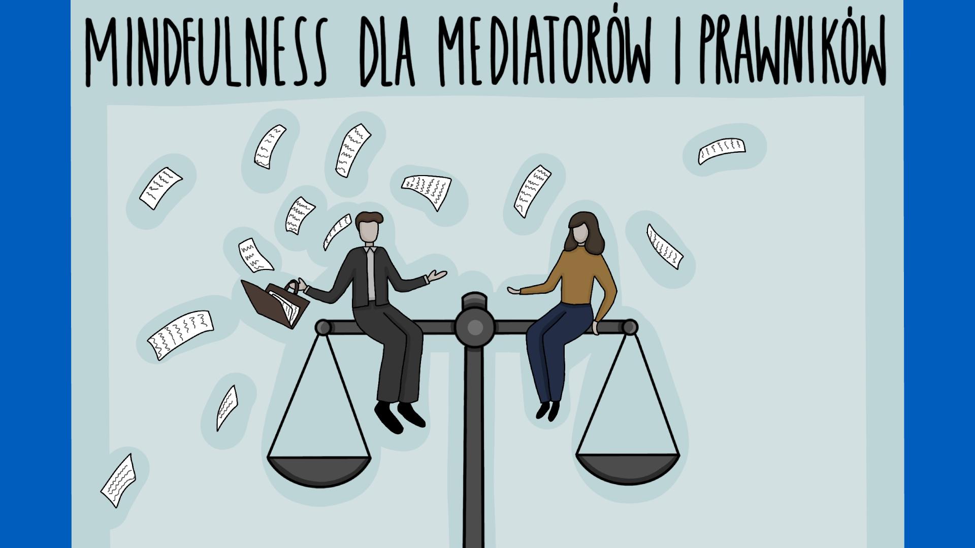 Kurs Mindfulness MBSR a kurs Mindfulness dla mediatorów i prawników.